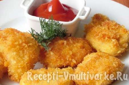 Рецепт вкусны куриных наггетсов с поджаристой корочкой в мультиварке